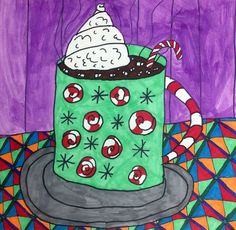 About this School Project (Today is a Hot Chocolate Kind of Day) Fifth and sixth grade artists drew and painted beautiful cups of steaming hot chocolate, concentrating on pattern and color as they created their designs.