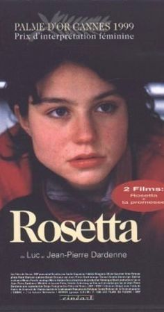 Directed by Jean-Pierre Dardenne, Luc Dardenne. With Émilie Dequenne, Fabrizio Rongione, Anne Yernaux, Olivier Gourmet. Young and impulsive Rosetta lives with her alcoholic mother and, moved by despair, she will do anything to maintain a job.