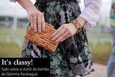 Clutch de bambu Glorinha Paranaguá - Blog Lari Duarte