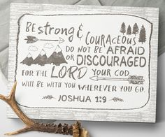 Strong And Courageous Joshua 1:9 Canvas Sign by Sweetface & Co.  Gorgeous rustic woodland nursery decor for your baby boy! Click the link to purchase.