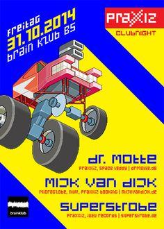 PRAXXIZ Clubnight @ Brain Klub, Brunswick Ger  www.praxxiz.de Electronic Music, Music Music, Club, Brain, December, Culture, Moth, The Brain