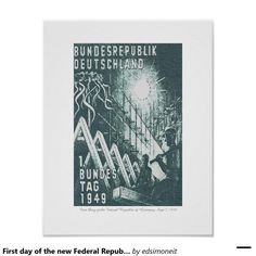 First day of the new Federal Republic of Germany Poster