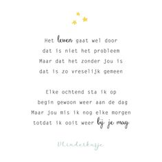 Dutch Quotes, Loss Quotes, Mom And Dad, Life Lessons, Wise Words, Funny Quotes, Qoutes, Poems, Memories