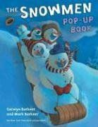 Itty Bitty Book: The Snowmen Pop-Up Book by Caralyn Buehner - The library does not currently purchase pop-up and other types of novelty books as they unfortunately, do not last, but we did read this in story time.