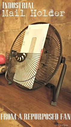 Turn an Old Fan into a Mail Holder