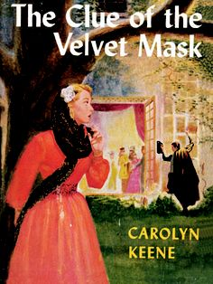 34. The Clue of the Velvet MaskWhen an expensive art piece disappears from an elegant party, Nancy eyes each guest with a veil of suspicion    Read more: Original Nancy Drew Books in Order - Summary of Nancy Drew Mysteries - Country Living
