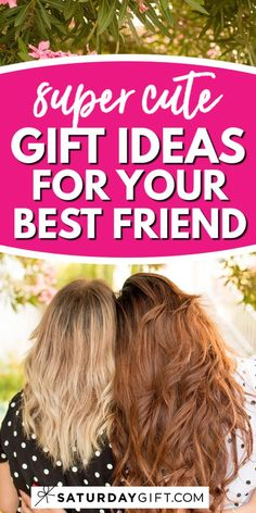 Looking for cute, fun, amazingly awesome yet affordable gifts for friends? Super! Here's a list of gift ideas your best friends are going to love!  You will find something here to try.  #gifts #bestfriends #cute #ideas #planning