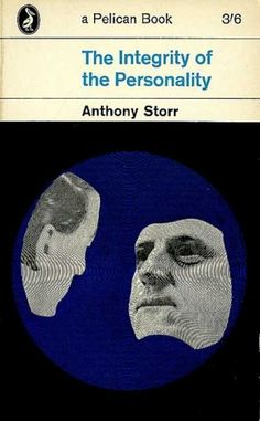 The Integrity of the Personality. Pelican Books, 1970
