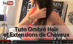 Extensions de Cheveux et Ombré Hair : Tuto VIDEO - Extens Hair : Extension de cheveux PRO