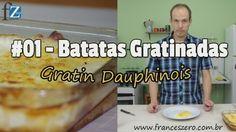 Como realizar um Gratin Dauphinois (Batatas gratinadas). A receita francesa original fácil e bem detalhadas. Um prato bem gostoso e barato.