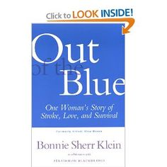 Out of the Blue: One Woman's Story of Stroke, Love, and Survival Inspiring Women, Survival, Blue, Inspiration, Biblical Inspiration, Inhalation