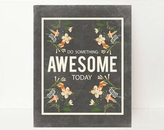 Do Something Awesome Inspirational Print- Classroom Inspirational Art- Inspirational Office Art- Rustic Country Decor- Office Artwork