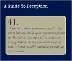 A Guide To Deception — Submitted byaccionerdseverywhere