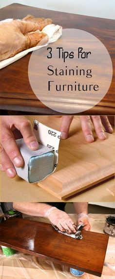 3 Tips for Staining Furniture #WoodworkCrafting