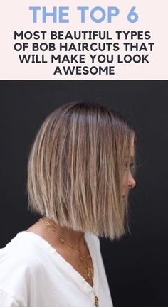 Top 6 Most Beautiful Types Of Bob Haircuts That Will Make You Look Awesome. #hairsalon #hairshow #machinehair #hairstyling #haircolor #hairs #hairoftheday #hairstyles #hairstyle