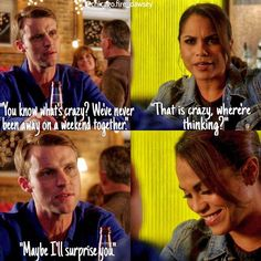 Casey: Know what's crazy? We've never been away on a weekend together. Dawson: That is crazy. Where you thinking? Casey: Maybe I'll surprise you. (4x08)