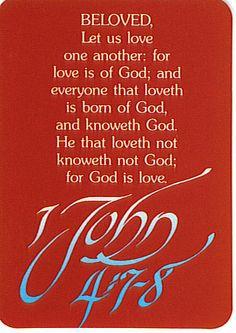 1 John 4:7-8.   God is Love....❤