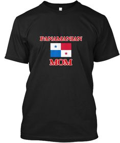 Panamanian Mom Black T-Shirt Front - This is the perfect gift for someone who loves Panama. Thank you for visiting my page (Related terms: Panamanian Mom,I Heart Panama,Panama,Panamanian,Panama Travel,I Love My Country,Panama Flag, Panama  #Panama, #Panamashirts...)