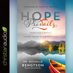 Hope Prevails Dr. Michelle Bengtson Read by Nan McNamara  Download here: http://christianaudio.com/hope-prevails-michelle-bengtson-audiobook-download