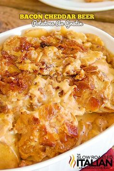 Bacon Cheddar Beer Potatoes Au Gratin From @SlowRoasted