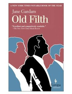 Old Filth-- jo recommends this series and many books from Europa publishers--this is a trilogy on my to read list Book Club Books, The Book, Good Books, Books To Read, My Books, Book Clubs, Candice Bergen, Downton Abbey, A Man Called Ove