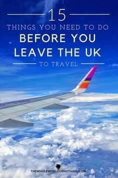 Things to do before you leave the UK to travel | Travel preparation | Long term travel