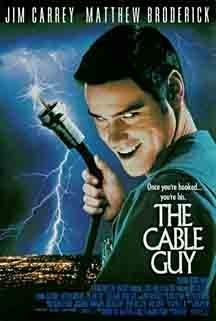 The Cable Guy (1996) Why I hated it- Dark, dreary and BORING.  I usually can get into disturbing movies, but this was not disturbing in a good way.  Pass...