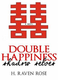 Shadow Selves (Double Happiness - Vol. #1) by H. Raven Rose, http://www.amazon.com/dp/B009M7FJBW/ref=cm_sw_r_pi_dp_6yTRqb0NPCZGB