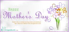""""""" Happy Mother's Day Quotes """" Check out you'll find the favorite selection of mother's day Quotes . Here you'll find the most best Quotes to share thim. #Quotes #MothersDay"""