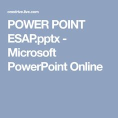 POWER POINT ESAP.pptx - Microsoft PowerPoint Online