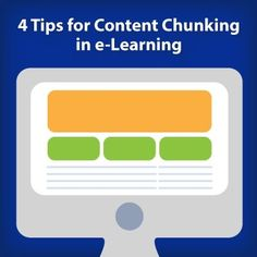 4 Tips for Content Chunking in e-Learning - eLearning Industry #elearning #edtech #edtechchat