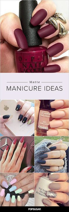 30 Manicure Ideas That Will Make You Mad For Matte: While you may have thought matte manicures hit their peak in 2010, the nail pros of Instagram are proving otherwise.