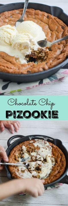 Chocolate Chip Pizookie - chocolate chip cookie dough baked in a skillet and topped with vanilla ice cream! Just serve it in the skillet and let everyone dig in!