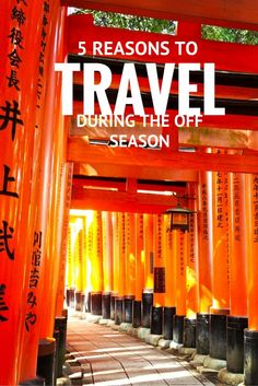 5 Reasons to Travel During the Off Season