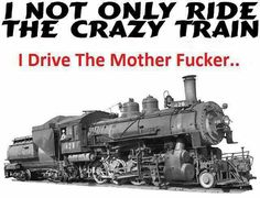 "ALL ABOARD! hahaha ""I'm going off the rails on a crazy train!"" ;)"