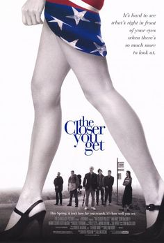 The Closer You Get (2000), a group of frustrated Irish lads from rural Donegal place an advert in the Miami Herald inviting young American women to live in their village, in the hopes of settling down. Everyone knows about the ad, so how will the women at home react, perhaps romance is closer to hand than previously anticipated