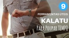 Saiba agora as 9 Ferramentas Úteis do Kalatu que Poupam Tempo e Energia..Conheça já! Acesse  o blog!