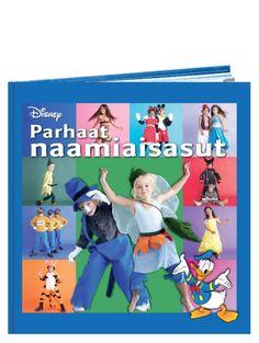 Parhaat naamiaisasut -kirjassa on ohjeet 33 Disney-naamiaisasun valmistamiseen. Mukana ovat mm. Aku Ankka, Nalle Puh, Hiawatha, Simba ja monta muuta suosikkihahmoa. Ohjeet kaavakuvineen ovat yksityiskohtaiset ja selkeät. Koot 92–134 cm, mukana on myös sarjakuvaa. Disney, Fictional Characters, Fantasy Characters, Disney Art