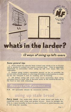"""""""What's in the larder? - UK Ministry of Food leaflet 1945 Retro Recipes, Old Recipes, Vintage Recipes, War Recipe, Wartime Recipes, Dig For Victory, Food Rations, Depression Era Recipes, Victory Garden"""