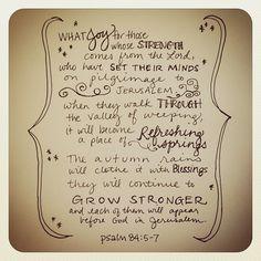 Psalm 84:5-7 | Flickr - Photo Sharing!