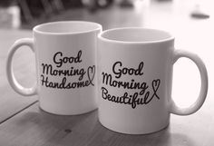 His and Hers Mugs Good Morning Beautiful and Handsome Couple Mug Set MC031 | eBay