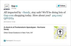 """The social media voices of some retailers did not handle Hurricane Sandy as well as did others. For more info, check out The Atlantic Wire's post on """"The Worst Social Media Fails of Hurricane Sandy"""""""
