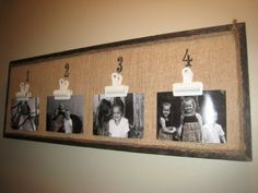 Cute way to display photos... You could put words instead of numbers across the top too.