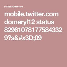 mobile.twitter.com domeryl12 status 829610781775843329?s=09