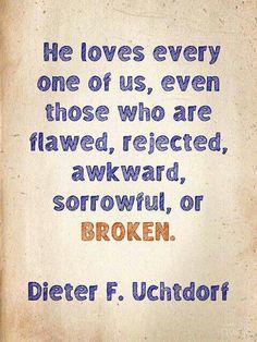 even when we're broken.