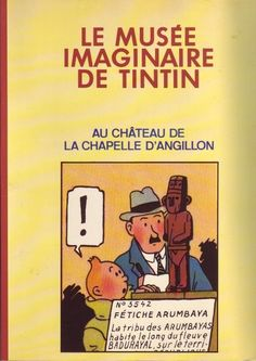Les Aventures de Tintin - Album Imaginaire - Le Musée Imaginaire de Tintin