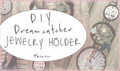 DIY Giant Dreamcatcher Jewelry Organizer Tutorial