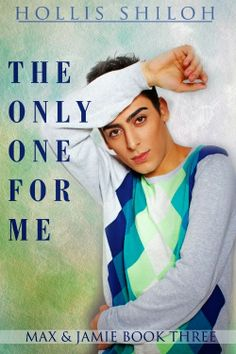 Discover The Only One for Me by Hollis Shiloh and enter to win! #giveaway #new release