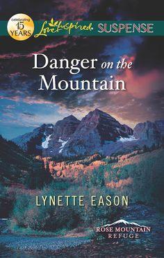 Lynette Eason - Danger on the Mountain / #awordfromJoJo #LoveInspiredSuspense #ChristianFiction #CleanRomance #LynetteEason