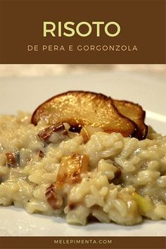 Gorgonzola, pear and walnut risotto Veggie Recipes, Vegetarian Recipes, Cooking Recipes, Rissoto, Bistro Food, Salty Foods, Greek Dishes, Risotto Recipes, Slow Food